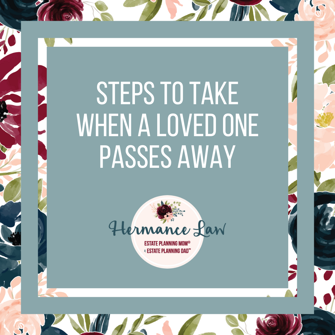 Steps to take when a loved one passes away